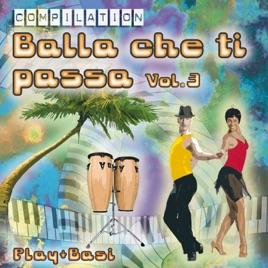 Various - Balla Che Ti Passa