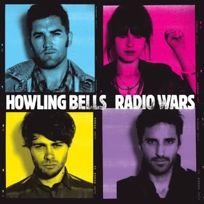 Radio Wars (Bonus Track Version) - Howling Bells