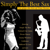 Simply the Best - Sax Plays the Hits of Tina Turner