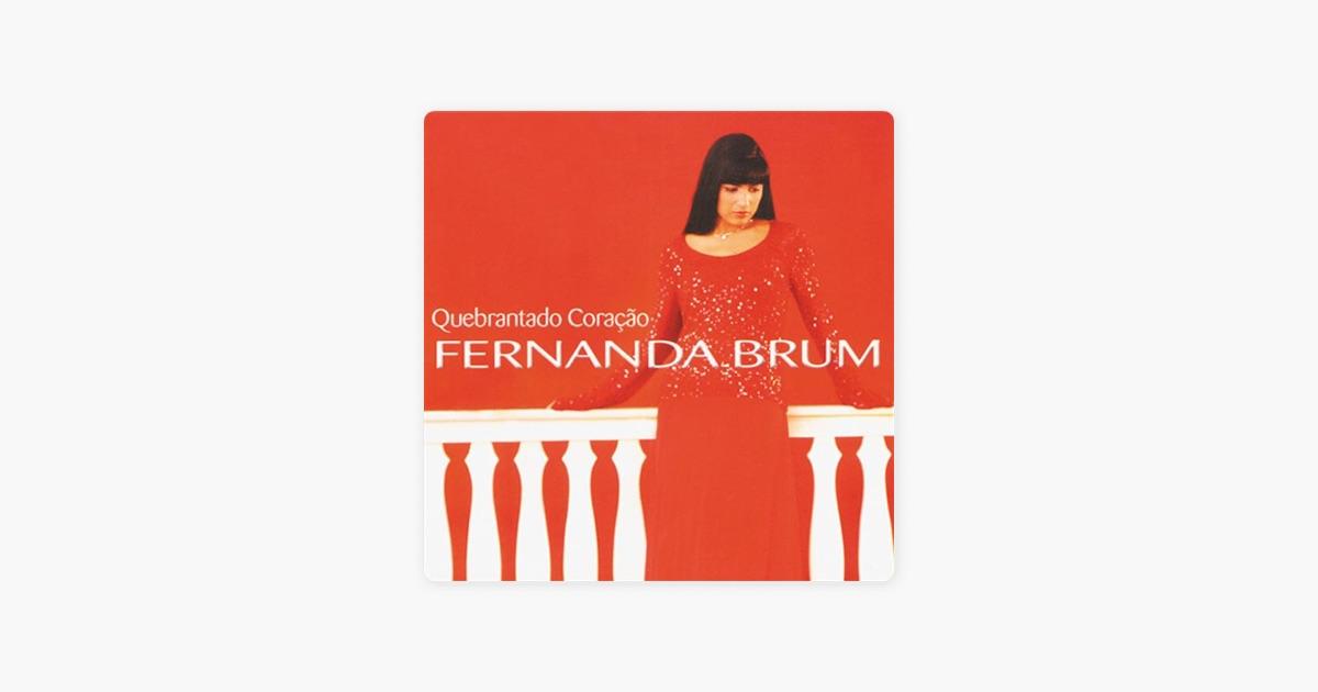 Quebrantado Coração De Fernanda Brum No Apple Music