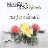 Mäkaha Sons & Friends - Ka Loke