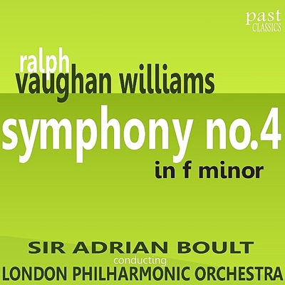 Vaughan Williams: Symphony No. 4 In F Minor - London Philharmonic Orchestra