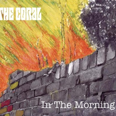 In the Morning - Single - The Coral