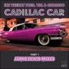 Cadillac Car (Jamie Lewis Mixes)