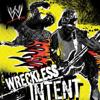 WWE: Wreckless Intent - Various Artists