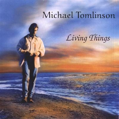 Living Things - Michael Tomlinson