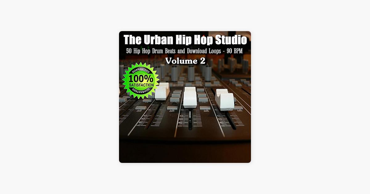 50 Hip Hop Beats and Download Loops - 90 BPM, Vol  2 by The Urban Hip Hop  Studio