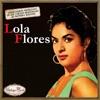 Canciones Con Historia: Lola Flores, Lola Flores