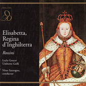 Rossini: Elisabetta, Regina D'Inghilterra (Live,Re-mastered)