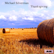 Thanksgiving - Michael Silverman - Michael Silverman