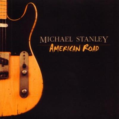 American Road - Michael Stanley