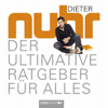 Dieter Nuhr - Der ultimative Ratgeber für alles artwork
