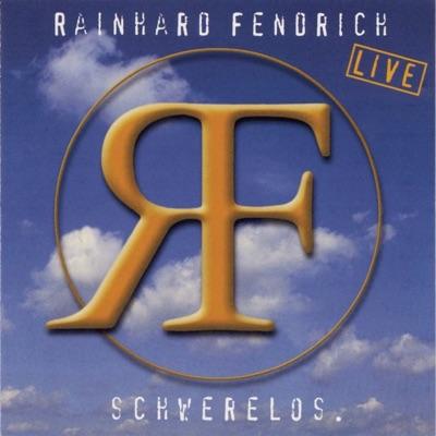 Schwerelos (Live) - Rainhard Fendrich