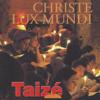 Christe Lux Mundi - Taizé