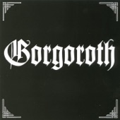 Gorgoroth - (Under) The Pagan Megalith