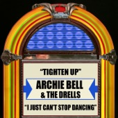 Archie Bell & The Drells - I Just Can't Stop Dancing
