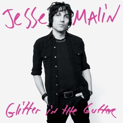 Glitter In the Gutter - Jesse Malin