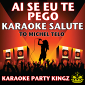 Ai Se Eu Te Pego (Karaoke)