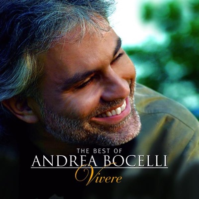 The Best of Andrea Bocelli - Vivere (Bonus Track Version) - Andrea Bocelli album