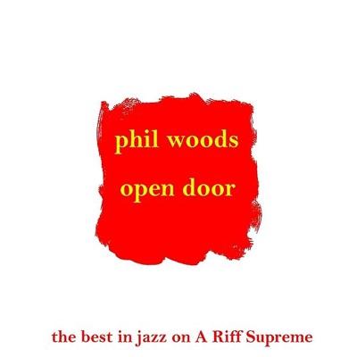 Open Door - Phil Woods