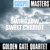 Gospel Masters: Swing Low Sweet Chariot
