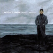 Lawrence Arabia - Fine Old Friends