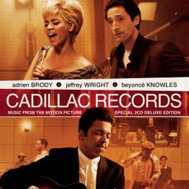 Cadillac Records (Music from the Motion Picture) [Deluxe Version] by