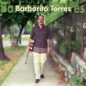 Barbarito Torres - A Buscar Mi Amor