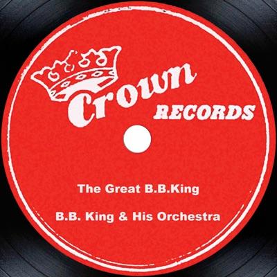 The Great B.B. King - B.B. King