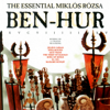 Ben-Hur: Essential Miklos Rozsa - The City of Prague Philharmonic Orchestra & The Westminster Philharmonic Orchestra