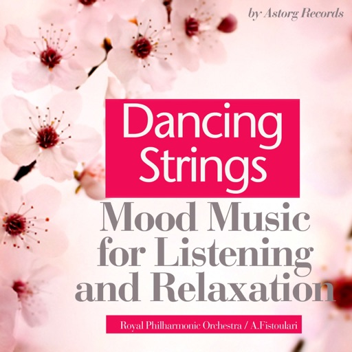 Dancing Strings (Mood Music for Listening and Relaxation)