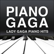 Lady Gaga Piano Hits - Piano Gaga - Piano Gaga