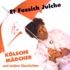Et fussich Julche - Denn mir sin' kölsche Mädcher Grafik