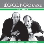* C'Est L'Amour - Léopold Nord Et Vous @