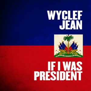 If I Was President - Single