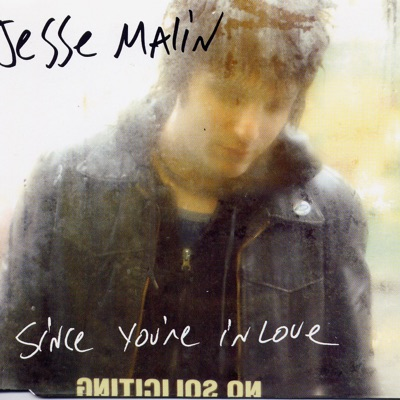 Since Your In Love - EP - Jesse Malin