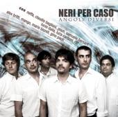 Neri per Caso - What a fool believes (feat. Mario Biondi)