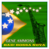Bad! Bossa Nova (Original Album, Remastered)