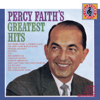 Percy Faith's Greatest Hits - Percy Faith and His Orchestra