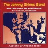 The Johnny Shines Band - Two Trains Runnin'