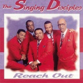 The Singing Disciples - Reach Out