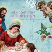 Natt i Betlehem (With Tord Gustavsen & Sjur Miljeteig)