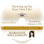 Showing Up For Your Own Life (Lecture Series 2-08-11)