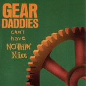 Gear Daddies - Dream Vacation