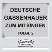 Deutsche Gassenhauer zum Mitsingen, Folge 2