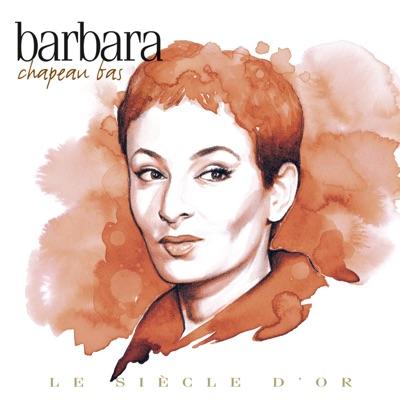 Chapeau Bas - Barbara
