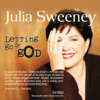 Julia Sweeney - Letting Go of God artwork