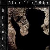 Clan of Xymox - Heroes