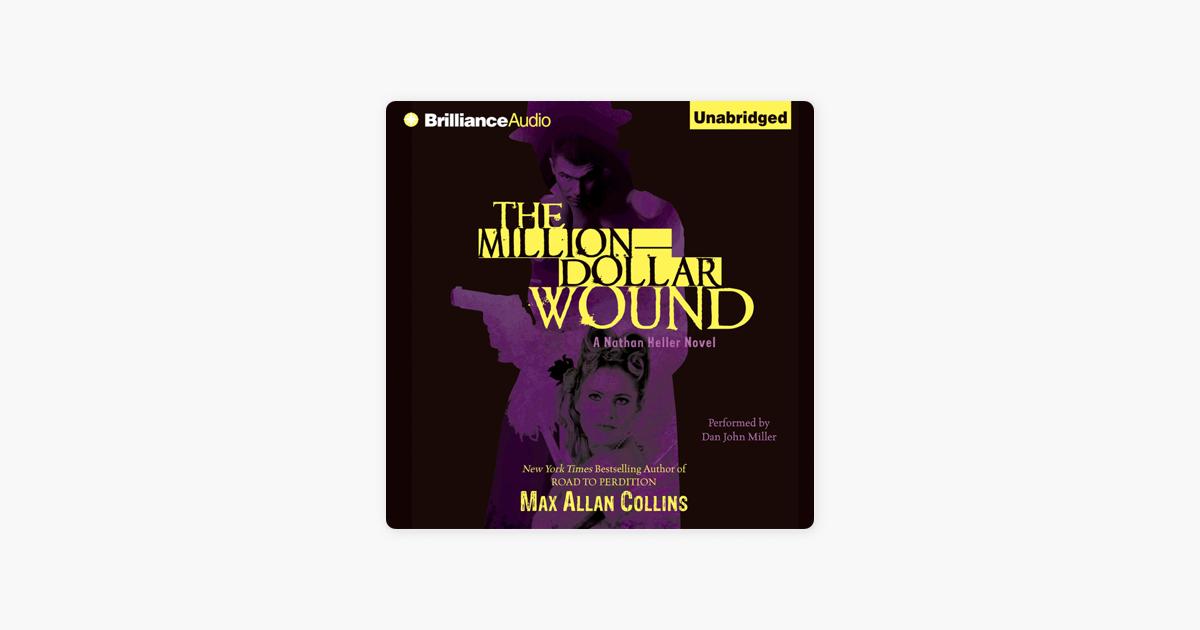 The Million-Dollar Wound (Nathan Heller Novels)