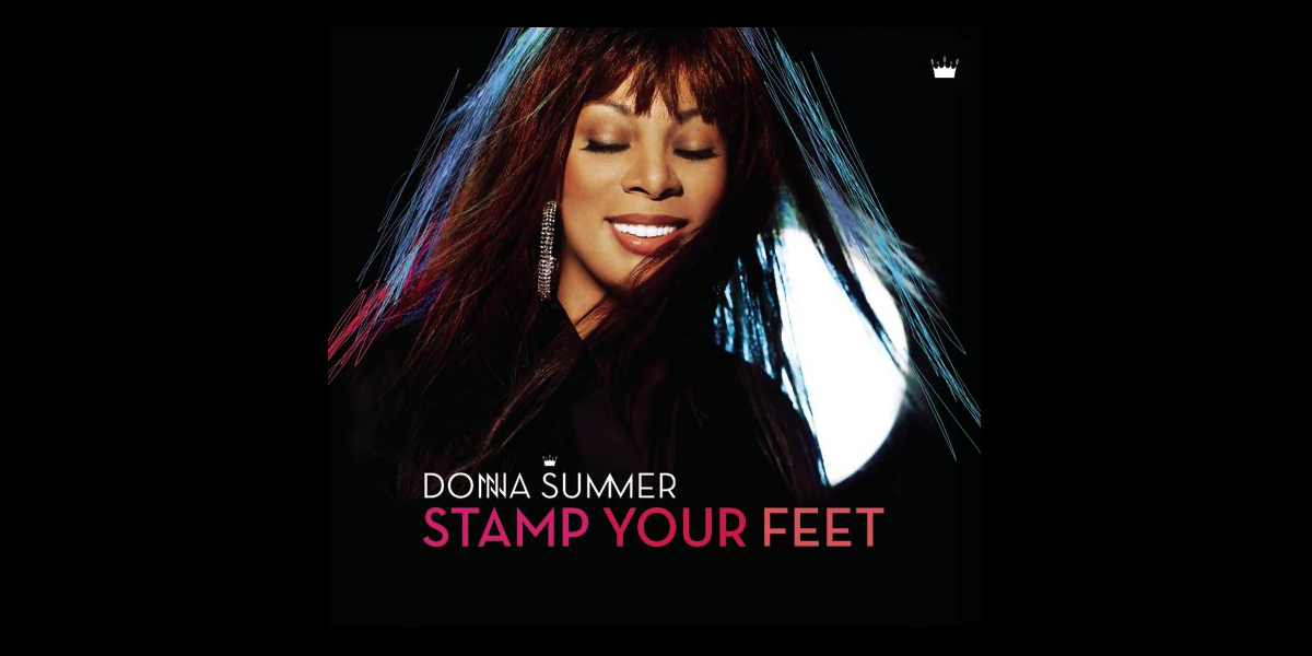 ‎Stamp Your Feet - Single by Donna Summer